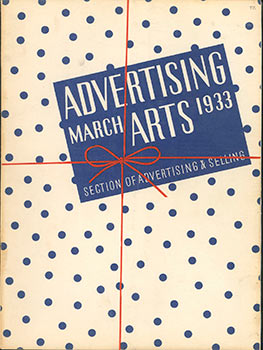 Advertising Arts, March, 1933. (With cover by Joseph Sinel - (1890-1975)). Frederick C. Kendall,...
