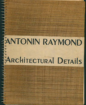 Architectural Details 1938. Third Printing. (Original edition). Antonin Raymond, born as...