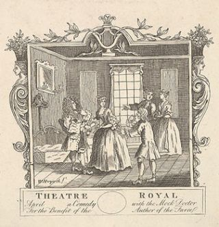 """Theatre Royal / April ____ a Comedy / with the Mock Doctor / For the Benefit of the / Author of..."
