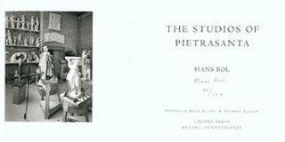 The Studios of Pietrasanta. Limited Edition. Signed. Hans Bol
