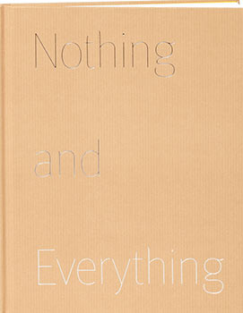 Nothing and Everything (catalog that accompanies an exhibition of thirty-eight drawings,...