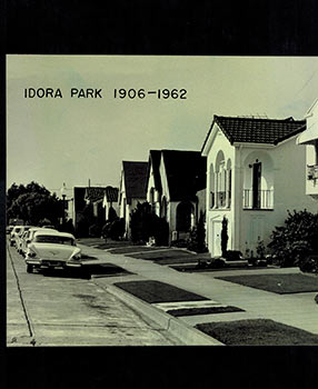 A History of Idora Park,1906-1962, (Oakland, CA - Unique copy). John B. Dykstra