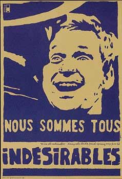 "Nous sommes tous indesirables - ""We are all undesirables"" danny cohn-bendit, french uprising..."