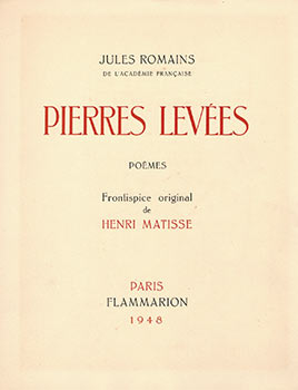 Pierres levées. Poèmes. First edition. Henri Matisse, Jules Romain, author