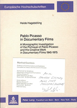 Pablo Picasso in Documentary Films: A Monographic Investigation of the Portrayal of Pablo Picasso...