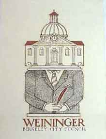 Weininger. Berkeley City Council. David Lance Goines