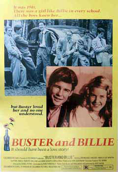 Buster and Billie. Columbia Pictures, Ted Mann, Jan-Michael Vincent, Joan Goodfellow, Pamela Sue...