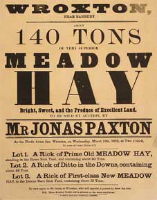 140 Tons of Very Superior Meadow Hay. Wroxton near Banbury [original auction poster]. Jonas Paxton