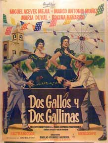 Dos gallos y dos gallinas [movie poster]. (Cartel de la película). Marco Antonio Muniz...