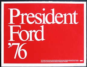 President Ford '76. Gerald Ford