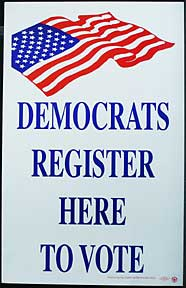 Democrats Register Here to Vote. Democratic Party