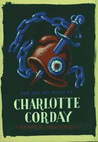 """The Life and Death of Charlotte Corday"" Book Cover Design. Alexis Pencovic"