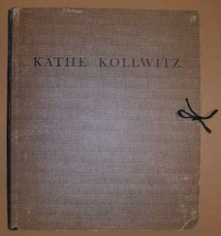 Käthe Kollwitz. Ten Lithographs. (Portfolio and text only). Käthe Kollwitz