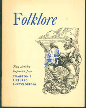 AMERICAN FOLKLORE aND ITS OLD-WORLD BACKGROUNDS (AND) FOLLOWING THE FOLK TALES AROUND THE WORLD...