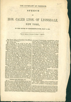 The Covenant of Freedom. Speech of Hon. Caleb Lyon, of Lyonsdale, New York, in the House of...