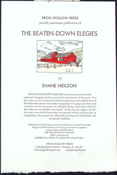 Frog Hollow Press proudly announces publication of The Beaten-Down Elegies by Shane Neilson. Frog...