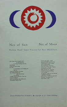 Net of Sun. Net of Moon. Pawnee Hand Game Visions for Paul Blackburn. Jerome Rothenberg
