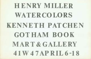 Henry Miller. Watercolors. Kenneth Patchen. Henry Miller, Kenneth Patchen