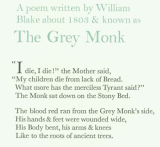 A poem written by William Blake about 1803 & known as The Grey Monk. William Blake, Wesley Tanner