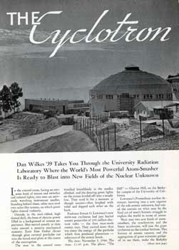 The Cyclotron. Reprinted from California Monthly. California Monthly, University of California at...