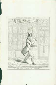 A London Nuisance, Plate 2: A Heavy Fall Of Snow. Richard Dighton