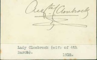 Signature of Augusta Caroline Crofton, Lady Clonbrook, pasted onto card with typed title. Lady Clonbrook Augusta Caroline Crofton, Luke Dillon wife of 4th Baron Clonbrock, an Irish peer.