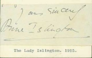 Signature of Anne Dickson-Poynder, Lady Islington, pasted onto card with typed title. Lady...