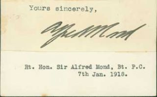 Signature of Alfred Moritz Mond, 1st Baron Melchett, pasted onto card with typed title. 1st Baron...