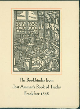 The Bookbinder from Jost Amman's Book of Trades, Frankfort 1568. George McKibben, Son, NY Brooklyn