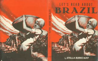 Dust Jacket only for Let's Read About Brazil. Stella Burke May