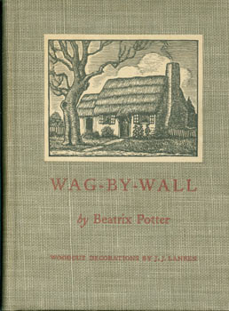 Wag-By-Wall. Beatrix Potter, Julius J. Lankes, illustr