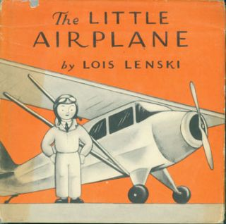 The Little Airplane. Lois Lenski