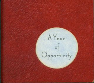 A Year Of Opportunity. Juniper Von Phitzer Press, Lloyd L. Neilson, Marvin Hiemstra