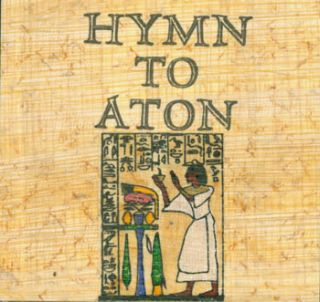 Hymn To Aton. Juniper Von Phitzer Press, Lloyd L. Neilson, Marvin Hiemstra, King Of Egypt Akhenaton
