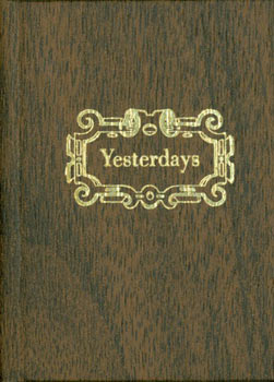 Yesterdays: Recollections And Reflections on Growing Up in Newton, Iowa. Black Cat Press, Norman...