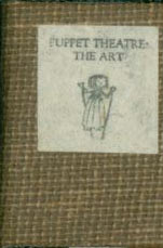 Puppet Theatre: The Art. Borrower's Press, Jane Bernier, illustr