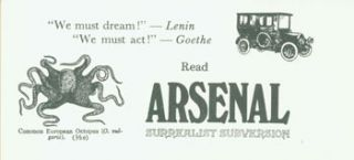 """We must dream!'' --Lenin ""We must act!'' --Goethe Read Arsenal Surrealist Subversion. Arsenal..."