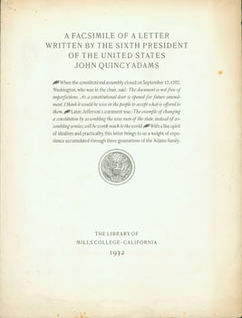A Facsimile of a Letter By the Sixth President of the United States John Quincy Adams. Mills...