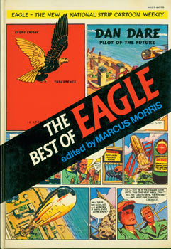 The Best Of Eagle. With Original Autograph by Morris, signed dedication facing title page. Marcus...