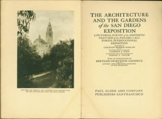 The Architecture And The Gardens of the San Diego Exposition. A Pictorial Survey of the Aesthetic...