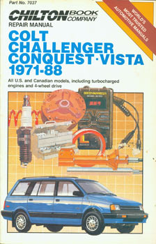 Colt, Challenger, Conquest, Vista. 1971 - 88. Chilton's Repair & Tune-Up Guide. (Chrysler)....