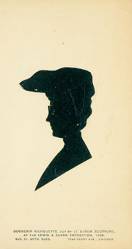Souvenir Silhouette. Cut by Le Baron Henri Scotford, at the Lewis & Clark Exposition, 1905,...
