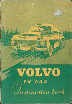 Instruction Book For the Volvo PV 444. Volvo, Sweden Goteborg