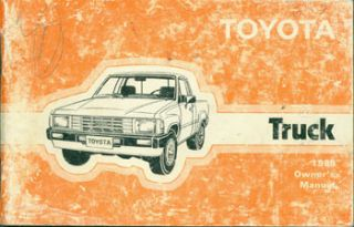 Toyota Truck 1985 Owner's Manual. Toyota Motor Co, Japan Tokyo
