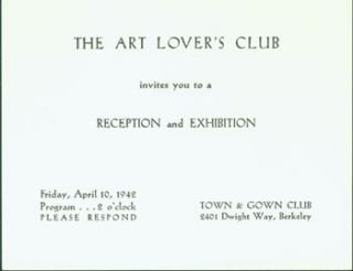 The Art Lover's Club Invites you to a Reception and Exhibition, Friday, April 10, 1942. Art...