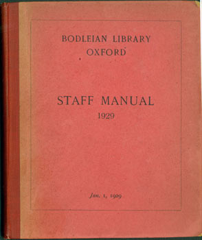 Bodleian Library Oxford. Staff Manual, 1929. Oxford University Bodleian Library