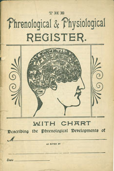 The Phrenological & Physiological Register With Chart. Describing The Phrenological Developments....