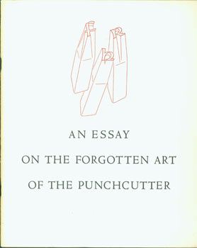 An Essay On The Forgotten Art Of The Punchcutter. Robert Hunter Middleton, Los Angeles. School of...
