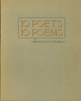 10 Poets, 10 Poems. Limited edition, numbered 56 of 100. O. G. Bradbury, Lawrence Durrell W. H....