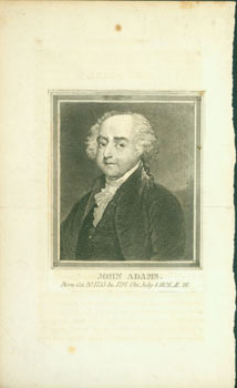 Engraving of John Adams, Born Oct. 20, 1735, In 1797, Obt. July 4, 1826, AE 91. 18th Century...
